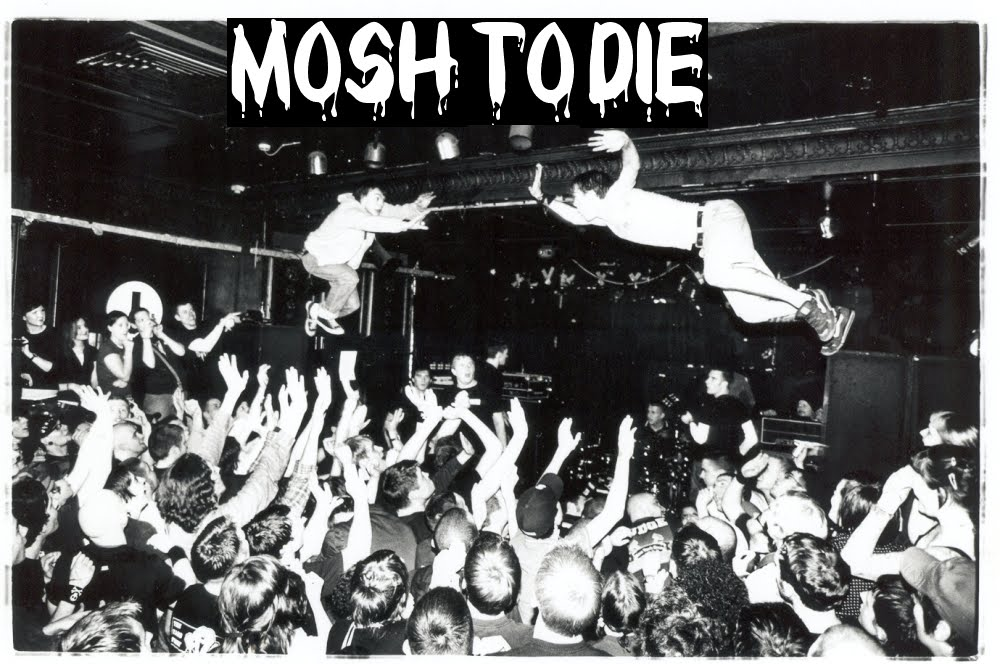 Mosh to Die