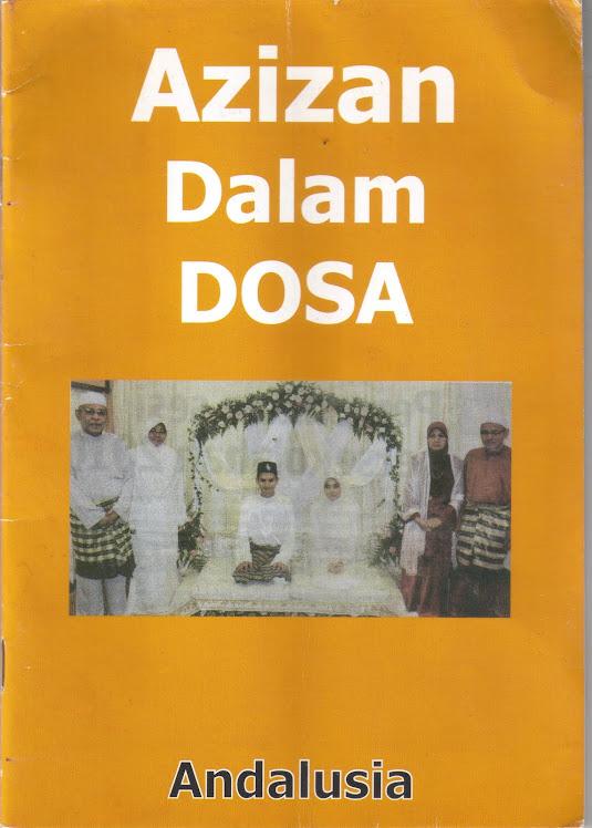 Buku Bertajuk 'AZIZAN DALAM DOSA