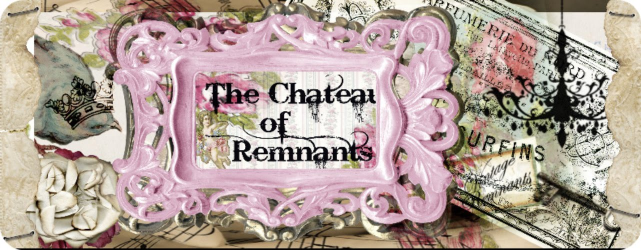 The Chateau of Remnants