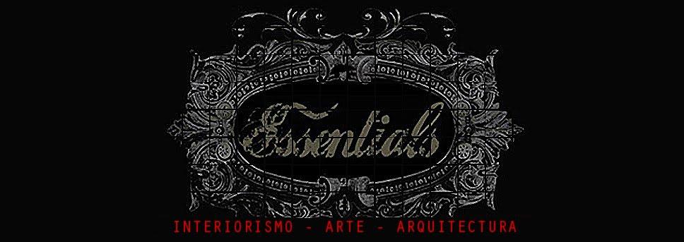 ESSENTIALS · Interiorismo | Arte | Arquitectura