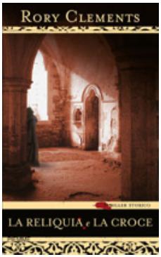 La reliquia e la croce - Rory Clements