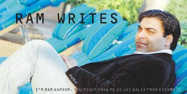 Ram Kapoor's Blog