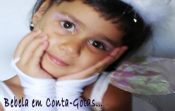 Bebela em Conta-Gotas (um blog para minha filha...)