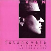 IVAN - Fotonovela (Summer Remix) (1989)