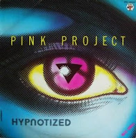 PINK PROJECT - Hypnotized (1983)