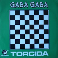 TORCIDA - Gaba Gaba (1984)