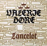 VALERIE DORE - Lancelot (1986)