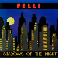 FELLI - Shadows Of The Night (2007)