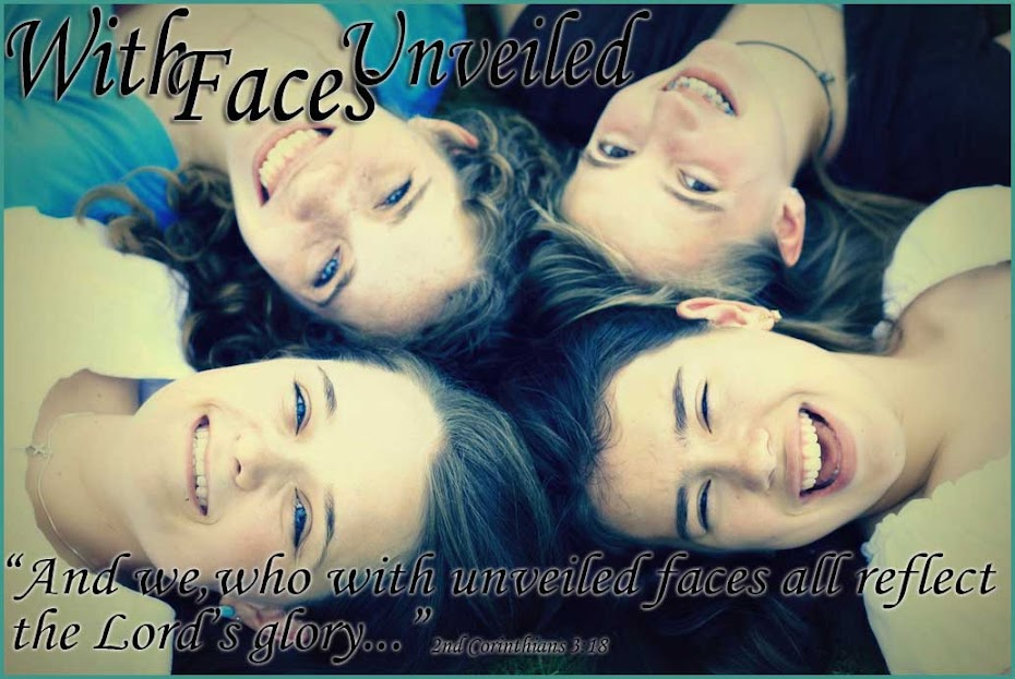 With Faces Unveiled