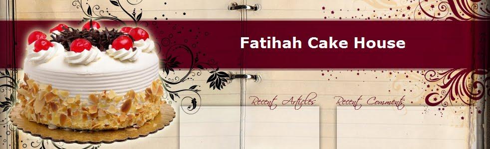 Cake Kek Ipoh :: Fatihah Cake House ::