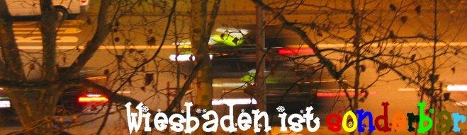 Wiesbaden ist sonderbar