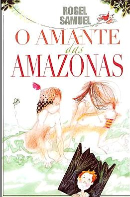 O AMANTE DAS AMAZONAS