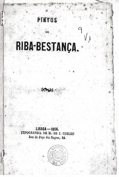 """Obra """"Pintos de Riba-Bestança"""", Lisboa : Typ. M. de J. Coelho, 1856"""