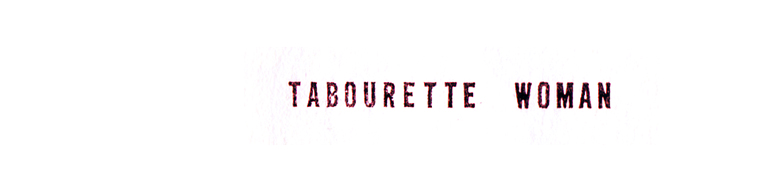 Tabourette Woman
