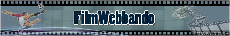 FilmWebbando il blog dedicato alla cinematografia e al mondo vastissimo del web