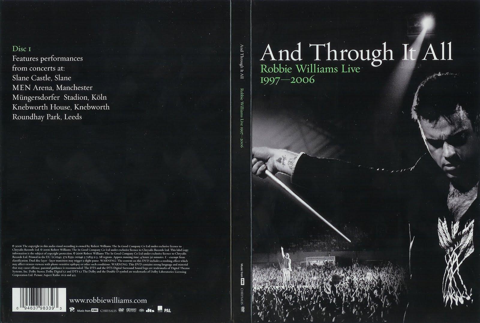 http://3.bp.blogspot.com/_PiUVny6RPwY/S8ytk_MFPKI/AAAAAAAAAkY/v2xBHEJVaPQ/s1600/Robbie+Williams+-+And+Through+It+All+Live+1997-2006+-+DVD+1.jpg