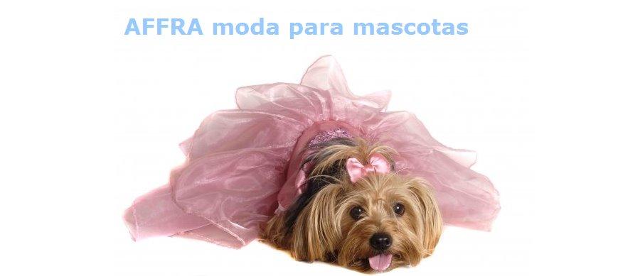 AFFRA moda para mascotas