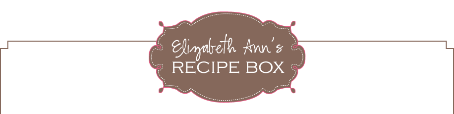 Elizabeth Ann's Recipe Box