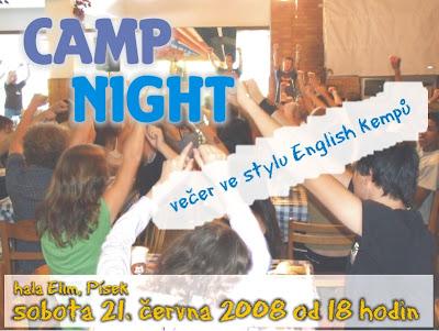 Camp Night, 21. června 2008 od 18 hodin v Elimu
