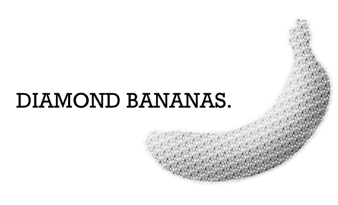 DIAMOND BANANAS.