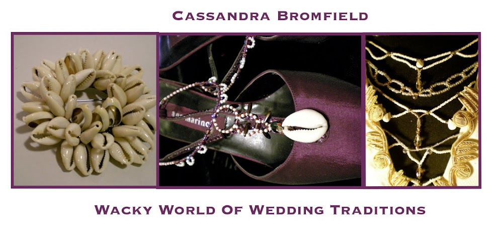 Cassandra Bromfield's Wacky World Of Wedding Traditions
