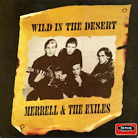Merrell & The Exiles - Wild In The Desert (1964-66)