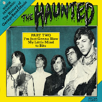 Haunted - Part Two [I'm Just Gonna Blow My Little Mind To Bits] (1966-68)