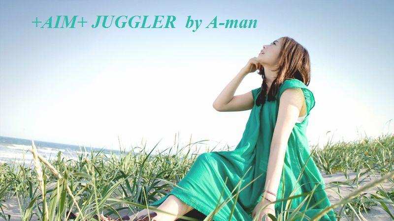 +AIM+ JUGGLER