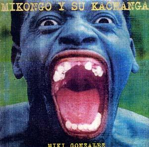 Mikongo y su Kachanga