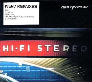 Miki Gonzalez - Hi Fi Stéreo