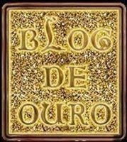 "Prémio ""Blog de Ouro"""