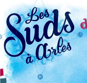 les suds à Arles, 12°édition