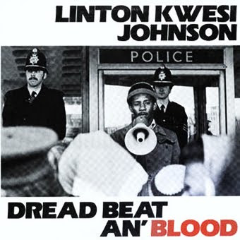 poet+and+the+roots+dread+and+ dans Linton Kwesi Johnson