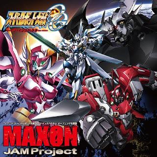 Super Robot Taisen OG The Inspector OP Single - MAXON