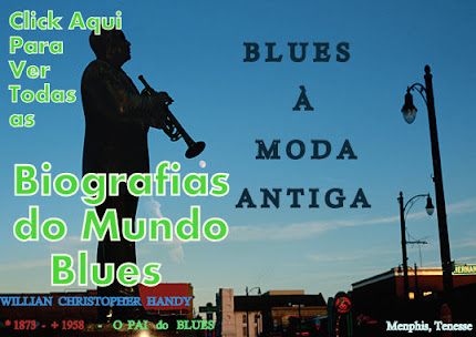 Biografias do Mundo Blues