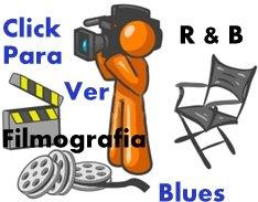 Filmografias do Mundo Blues