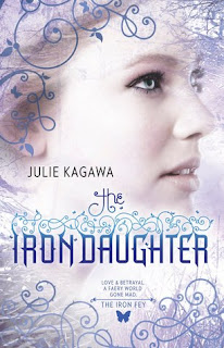 Book Cover of The Iron Daughter by Julie Kagawa