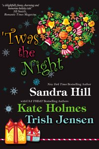 'Twas the Night by Sandra Hill, Kate Holmes, Trish Jensen