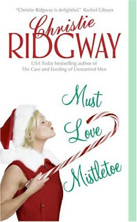 Must Love Mistletoe by Christie Ridgway