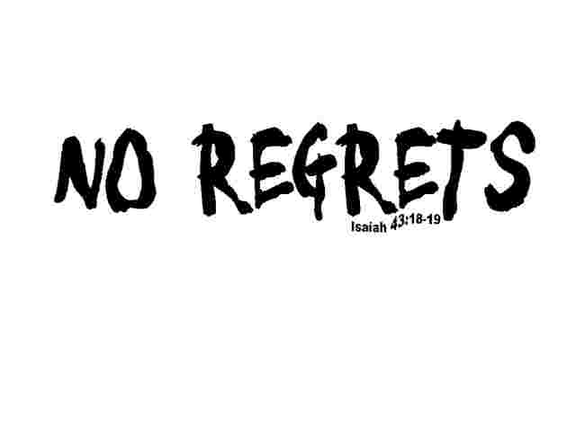 quotes live life with no regrets quotesgram