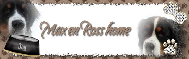 Max en Ross Home