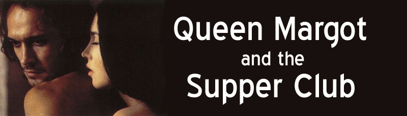 Queen Margot And The Supper Club 