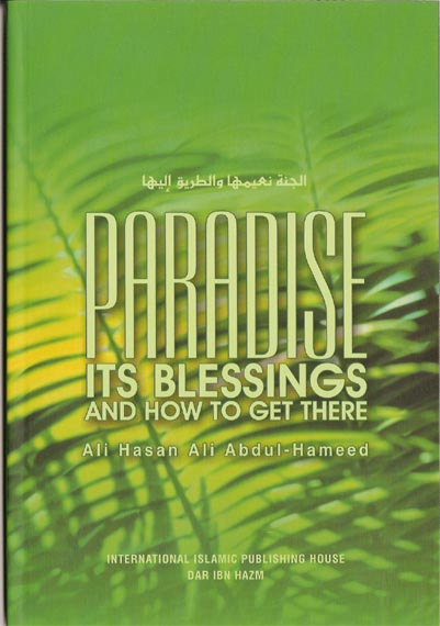 Paradise its Blessings and How to Get There preview 0