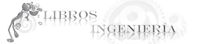 Libros de Ingeniería Mecánica