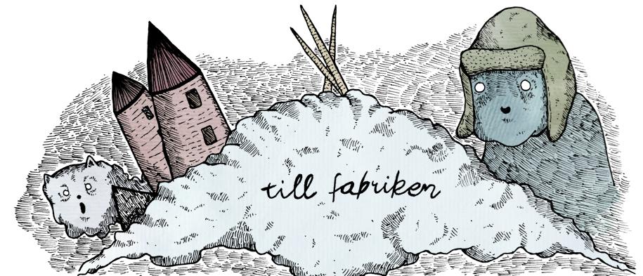 TILLFABRIKEN