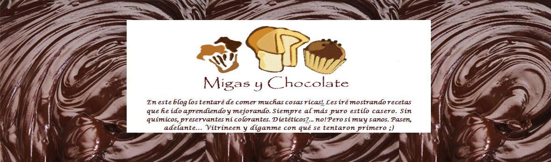 Migas y Chocolate