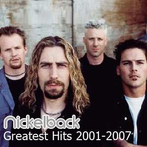 Nickelback - Greatest Hits 2001-2007