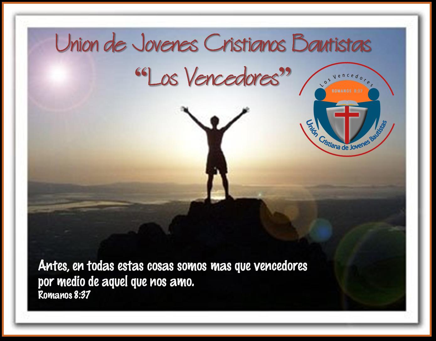 ¡Los Vencedores en Cristo!