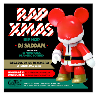 # RAP XMAS   25/12 Sabado   DJ Saddam e convidados   @ ClandestinoMEX/RJ