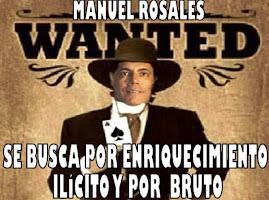MANUEL ROSALES CORRUPTO Y GOLPISTA